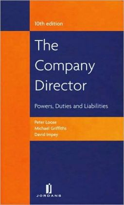 The Company Director: Powers, Duties and Liabilities (Tenth Edition)