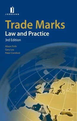Trade Marks: Law and Practice