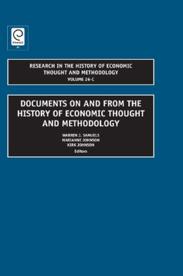 Research in the History of Economic Thought and Methodology : Documents On and From the History of Economic thought and Methodology