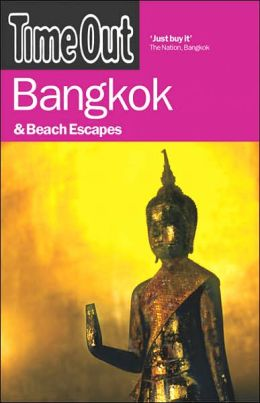 Time Out Bangkok and Beach Escapes