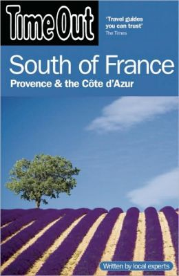 Time Out South of France: Provence and the Cote d'Azur