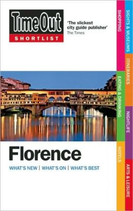 Florence: What's New, What's On, What's Best