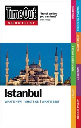 Time Out Shortlist Istanbul Editors of Time Out