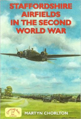 Staffordshire Airfields in the Second World War