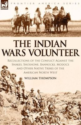 The Indian Wars Volunteer