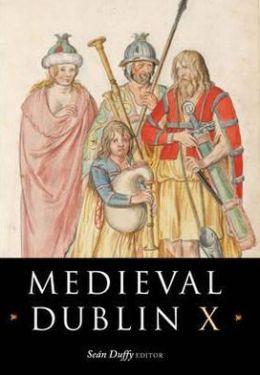 Medieval Dublin X