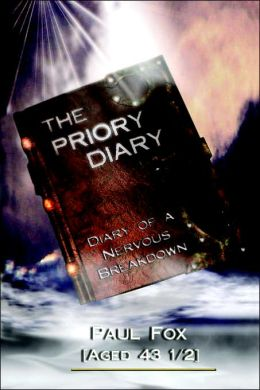 Priory Diary: Diary of a Nervous Breakdown