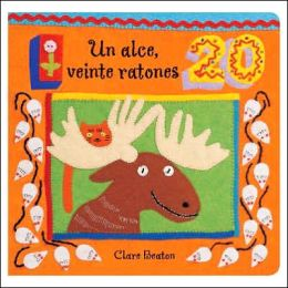Un Alce Veinte Ratones / One Moose, Twenty Mice