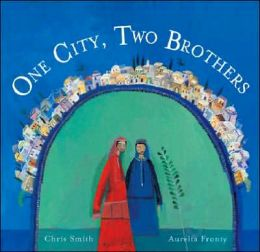 One City, Two Brothers