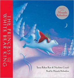 The Princess and the White Bear King [With CD]