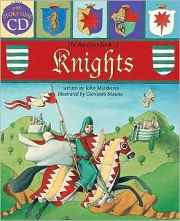 The Barefoot Book of Knights [With CD (Audio)]