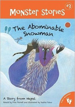 The Abominable Snowman Chapter: A Story from Nepal (Barefoot Books Monsters Series #3)