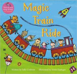 Magic Train Ride [With CD (Audio)]