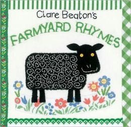 Clare Beaton's Farmyard Rhymes