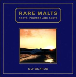 Rare Malts: Facts, Figures and Taste