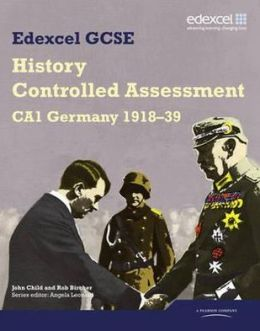 Edexcel Gcse History. Ca1 Germany, 1918-39