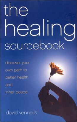 Healing SourceBook: Discover Your Own Path to Better Health and Inner Peace