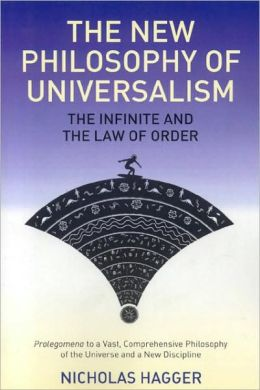 The New Philosophy of Universalism: The Infinite and the Law of Order