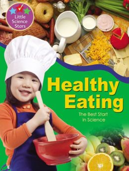 Healthy Eating: The Best Start in Science