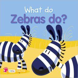 What Do Zebras Do?