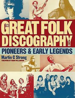 The Great Folk Discography, Volume 1: Pioneers & Early Legends