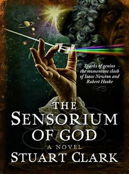 The Sensorium of God: The Sky's Dark Labyrinth Trilogy
