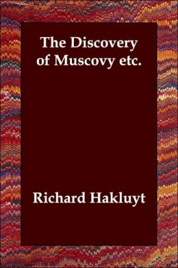 Discovery of Muscovy etc
