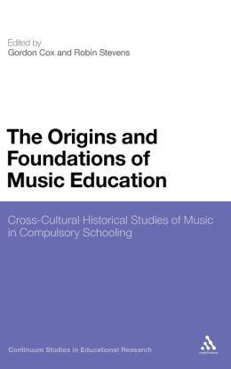 Origins And Foundations Of Music Education