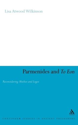 Parmenides and To Eon