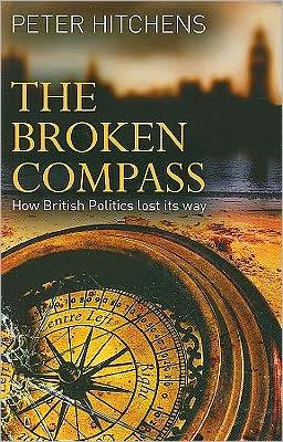 Broken Compass: How British Politics Lost Its Way