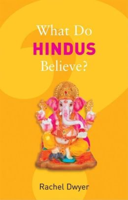 What Do Hindus Believe?