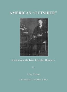 American Outsider: Stories from the Irish Traveller Diaspora