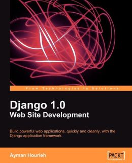 Django 1.0 Website Development