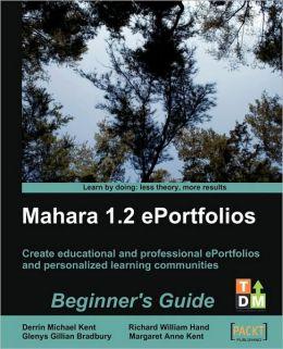 Mahara 1.2 E-Portfolios