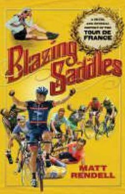 Blazing Saddles MMP: The Cruel and Unusual History of the Tour de France