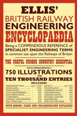 Ellis British Railway Engineering Encycl