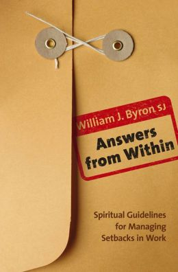 Answers From Within: Spiritual Guidelines for Managing Setbacks in Work