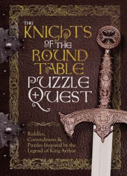 King Arthur and the Knights of the Round Table: Welcome to Camelot