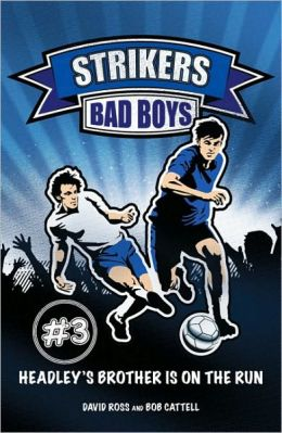 Strikers: Bad Boys