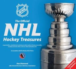 The Official NHL Hockey Treasures: Fully Revised & Updated