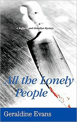 All the Lonely People (Rafferty and Llewellyn Series #12)