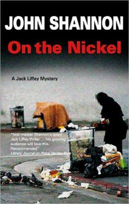 On the Nickel (Jack Liffey Series #12)