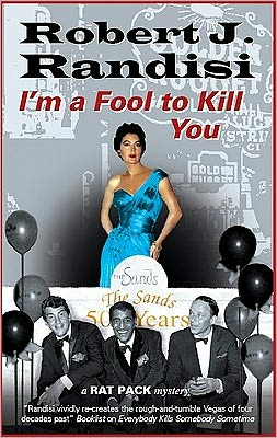 I'm a Fool to Kill You (Rat Pack Series #5)