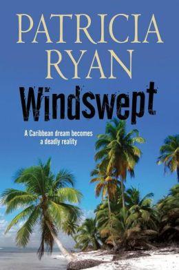 Windswept - A classic romantic suspense set in the Caribbean