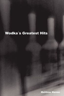 Wodka's Greatest Hits (German Edition)