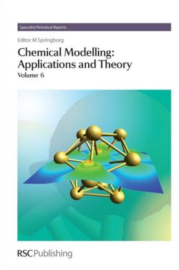 Chemical Modelling: Applications and Theory Volume 6