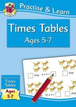Practise & Learn: Times Tables (Age 5-7)
