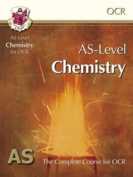 As Level Chemistry for OCR a: Student Book