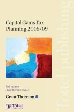 Capital Gains Tax Planning 2008/09