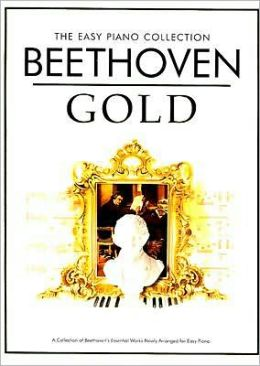 Beethoven Gold: The Easy Piano Collection